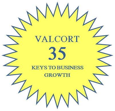 Resuming the series:  Valcort's 35 Keys to Business Growth